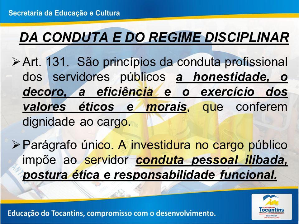 DA CONDUTA E DO REGIME DISCIPLINAR