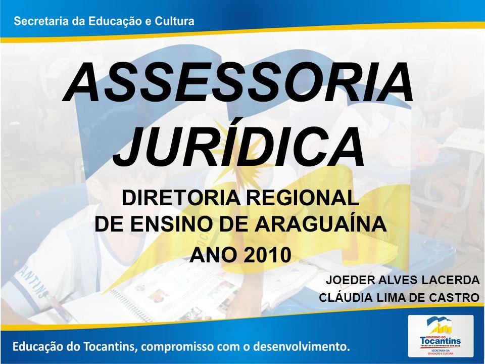 DIRETORIA REGIONAL DE ENSINO DE ARAGUAÍNA ANO 2010
