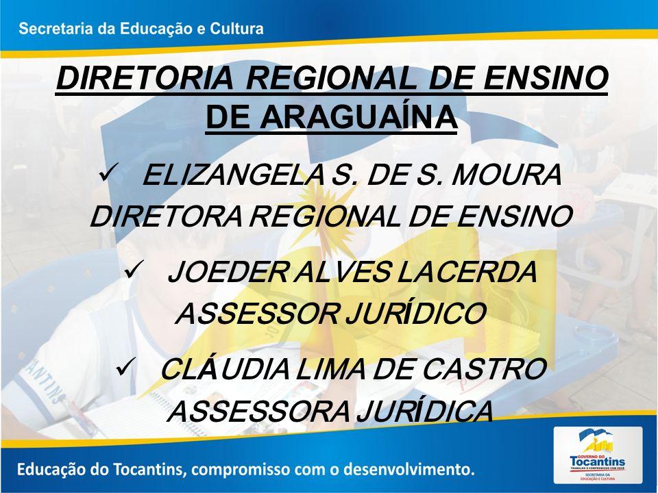 DIRETORIA REGIONAL DE ENSINO DE ARAGUAÍNA