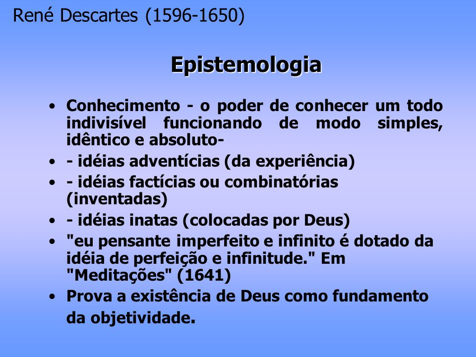 Epistemologia René Descartes (1596-1650)