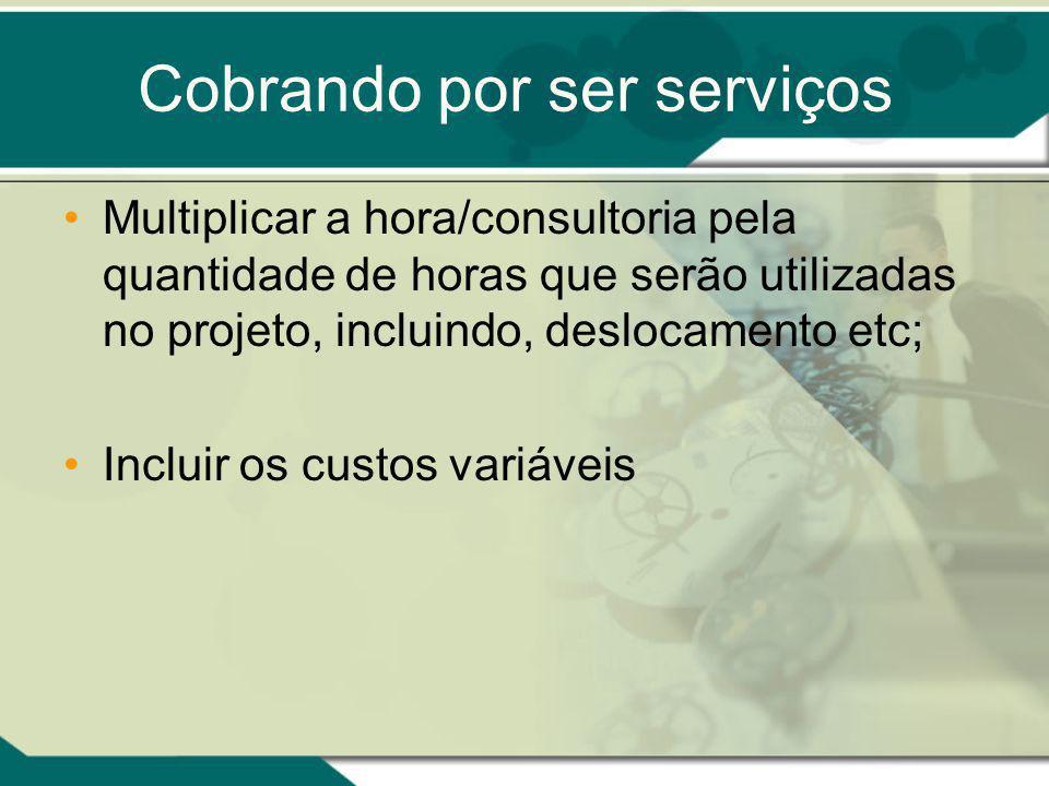 Cobrando por ser serviços