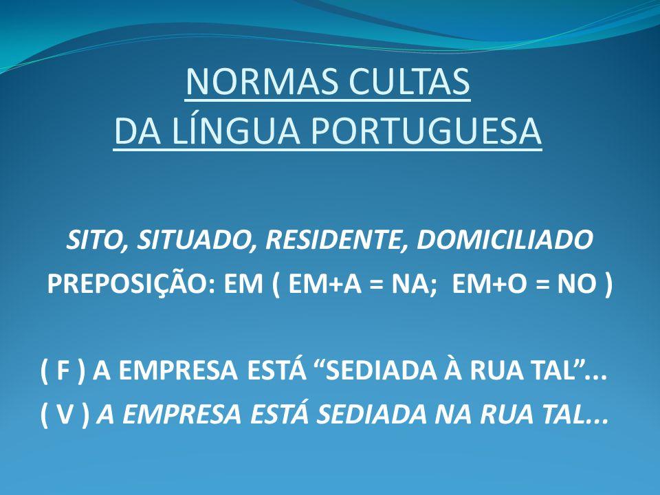 NORMAS CULTAS DA LÍNGUA PORTUGUESA