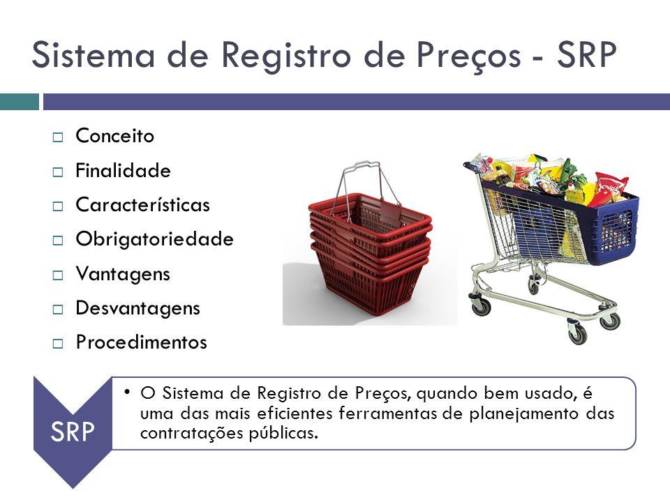 Sistema de Registro de Preços - SRP