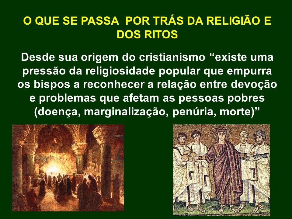 O QUE SE PASSA POR TRÁS DA RELIGIÃO E DOS RITOS