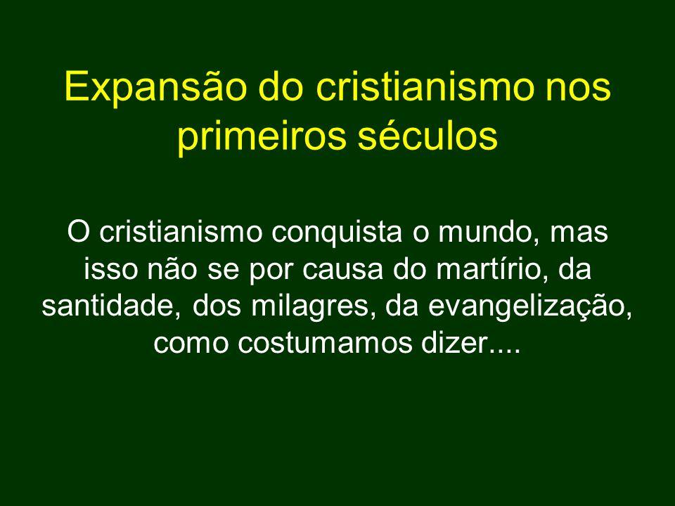 Expansão do cristianismo nos primeiros séculos