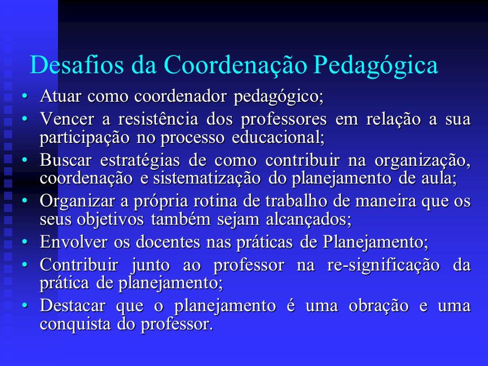 Desafios da Coordenação Pedagógica