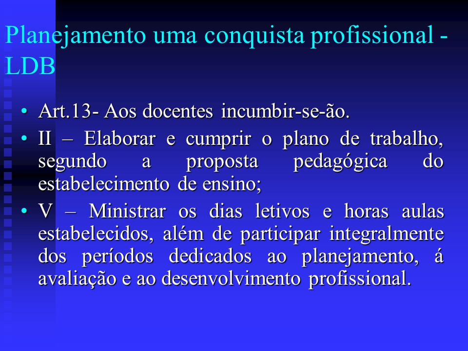 Planejamento uma conquista profissional - LDB