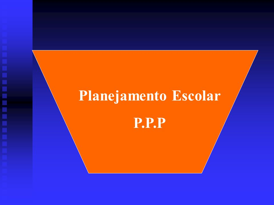 Planejamento Escolar P.P.P