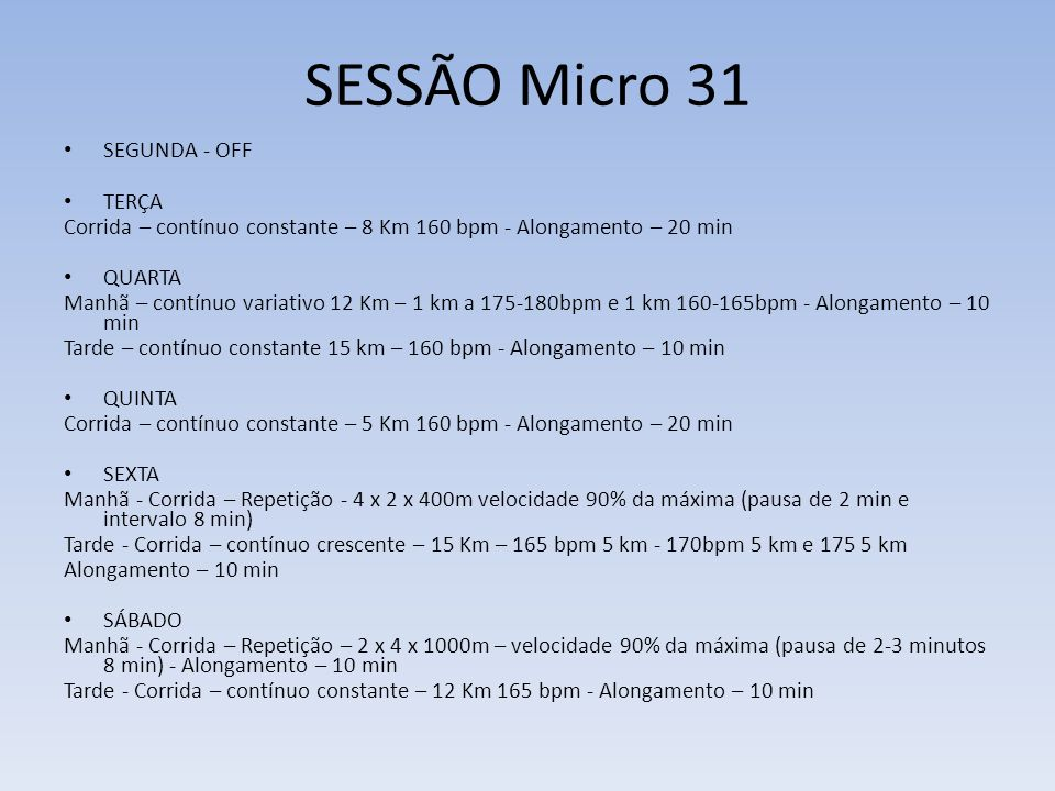 SESSÃO Micro 31 SEGUNDA - OFF TERÇA