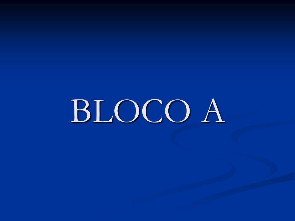 BLOCO A
