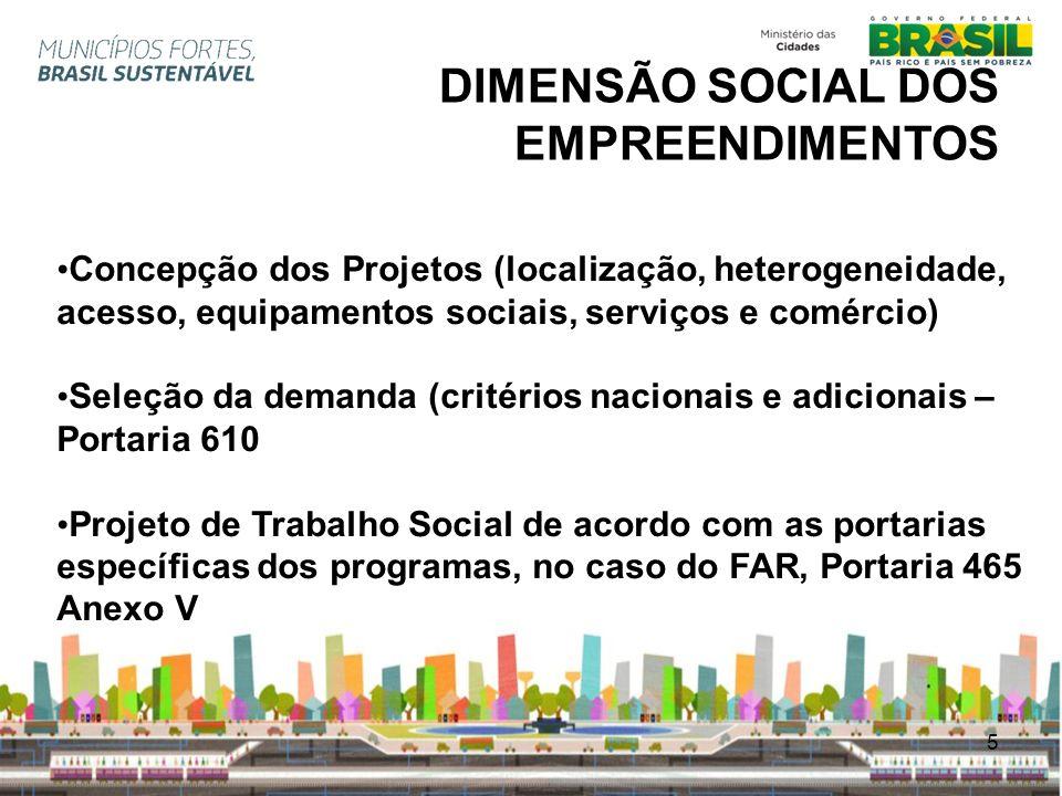DIMENSÃO SOCIAL DOS EMPREENDIMENTOS