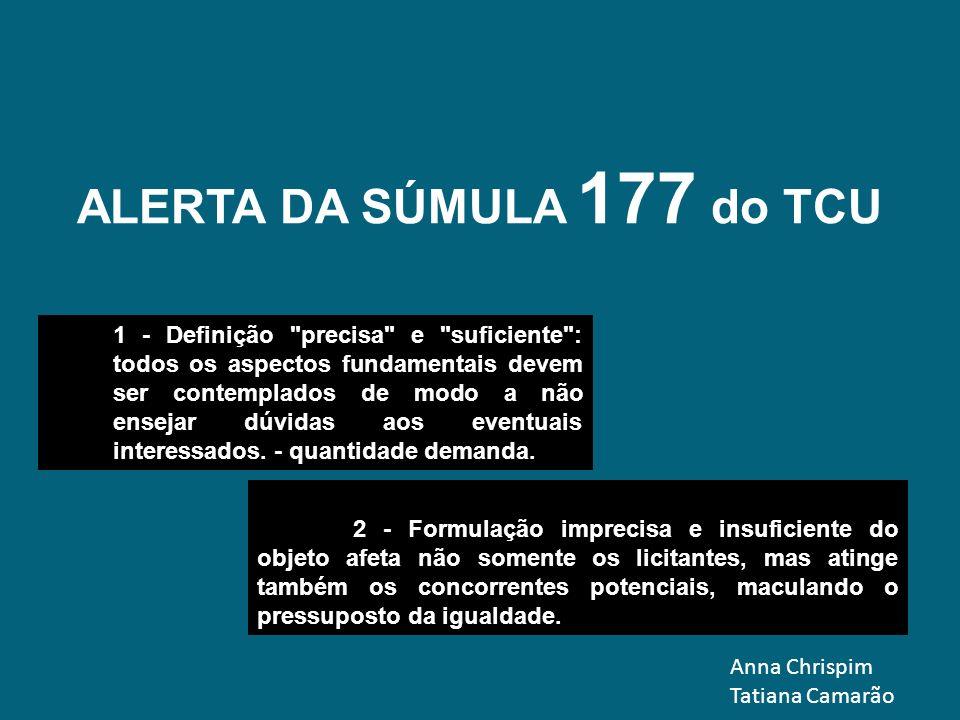ALERTA DA SÚMULA 177 do TCU