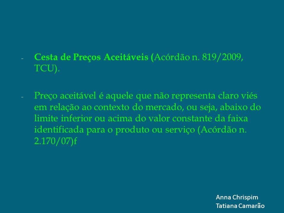 Cesta de Preços Aceitáveis (Acórdão n. 819/2009, TCU).