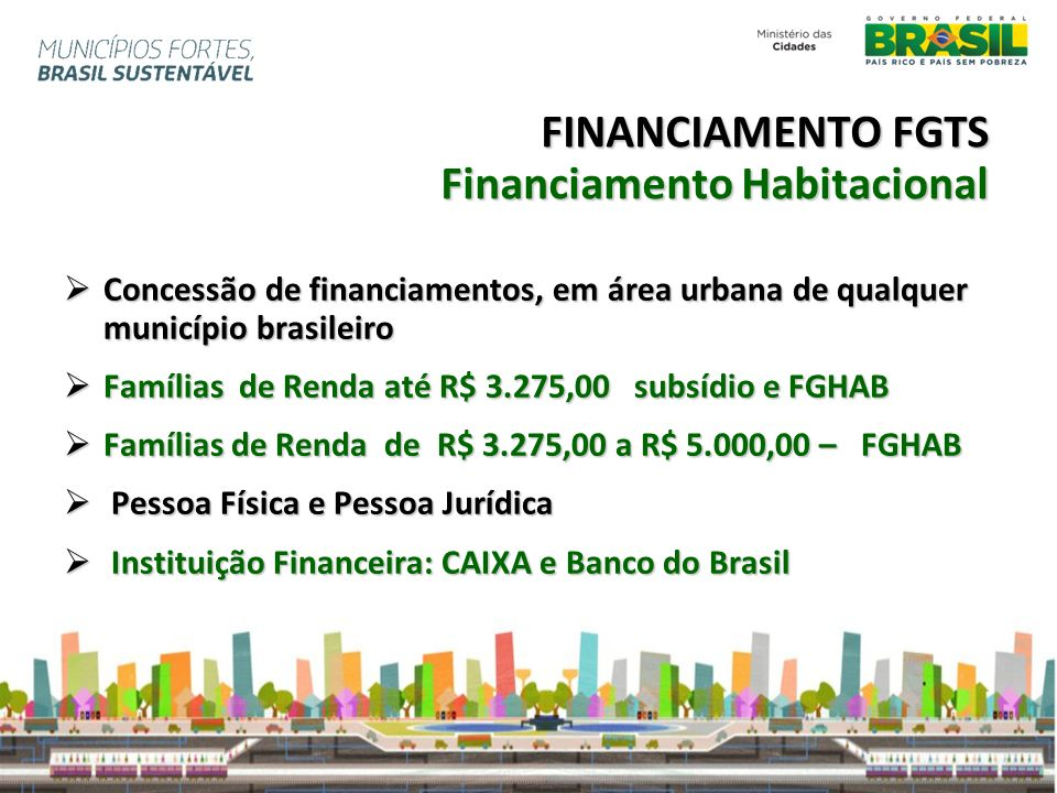 FINANCIAMENTO FGTS Financiamento Habitacional
