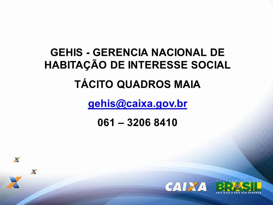 GEHIS - GERENCIA NACIONAL DE HABITAÇÃO DE INTERESSE SOCIAL