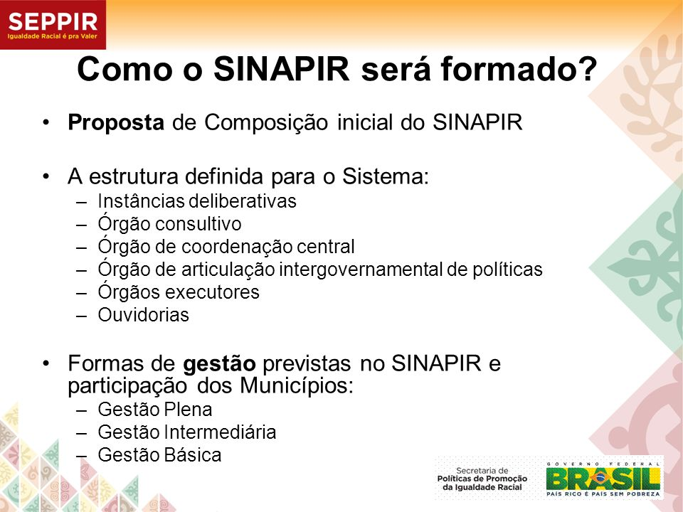 Como o SINAPIR será formado