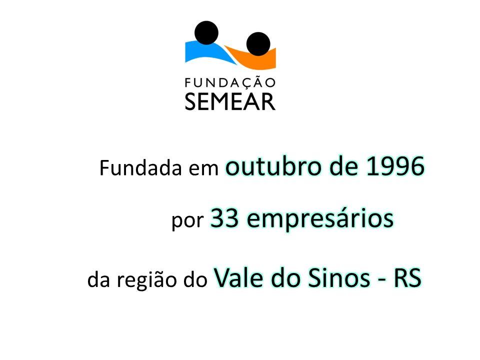 Fundada em outubro de 1996 por 33 empresários da região do Vale do Sinos - RS