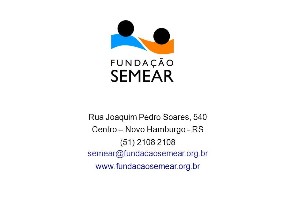 Rua Joaquim Pedro Soares, 540 Centro – Novo Hamburgo - RS