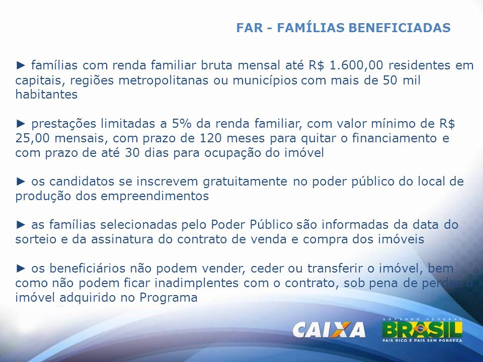 FAR - FAMÍLIAS BENEFICIADAS