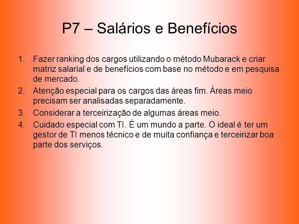 P7 – Salários e Benefícios