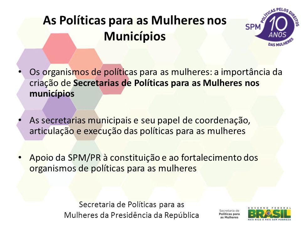 As Políticas para as Mulheres nos Municípios