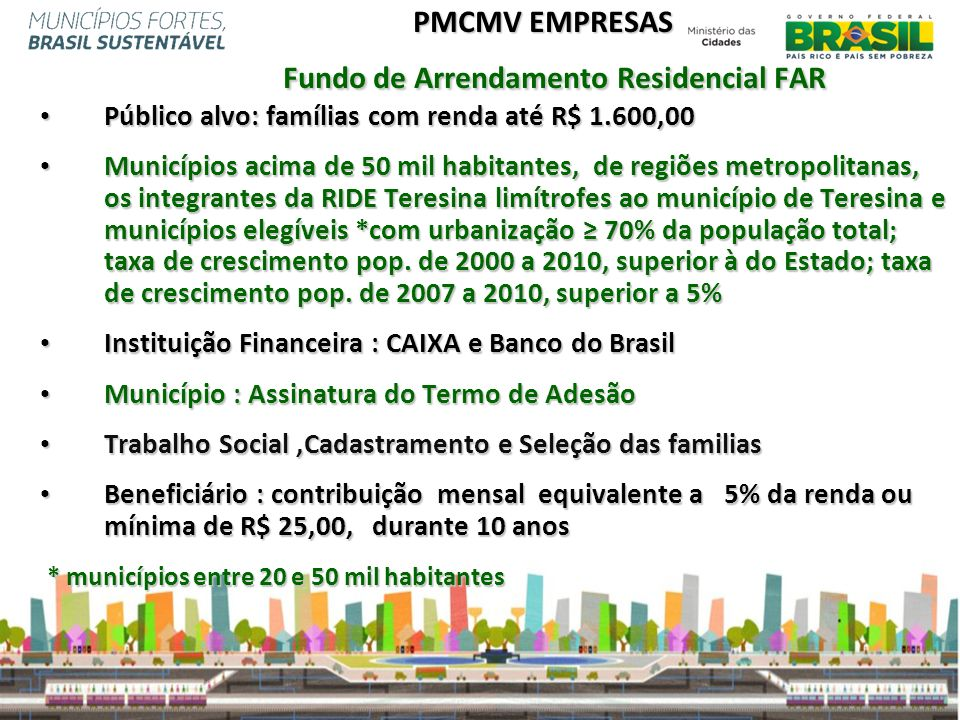 PMCMV EMPRESAS Fundo de Arrendamento Residencial FAR