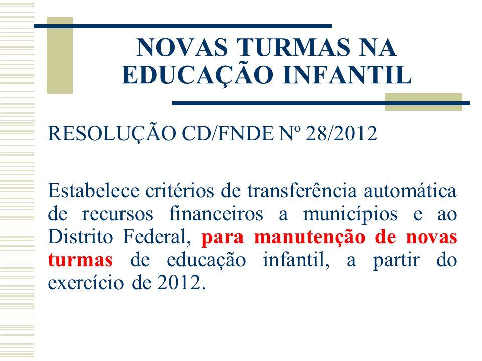 NOVAS TURMAS NA EDUCAÇÃO INFANTIL