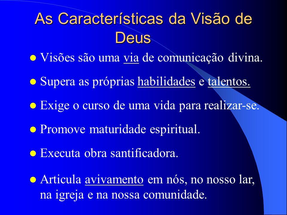 As Características da Visão de Deus