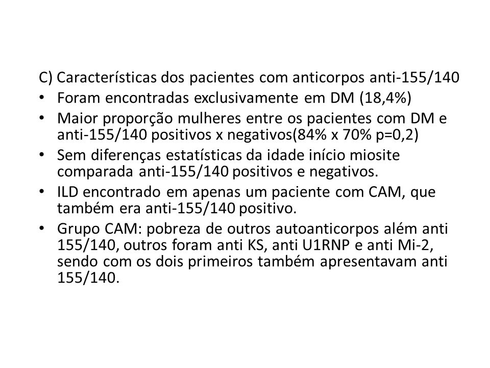 C) Características dos pacientes com anticorpos anti-155/140