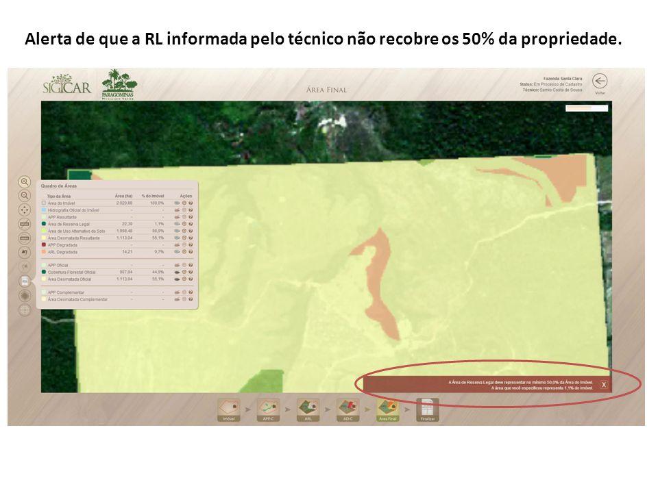 Alerta de que a RL informada pelo técnico não recobre os 50% da propriedade.