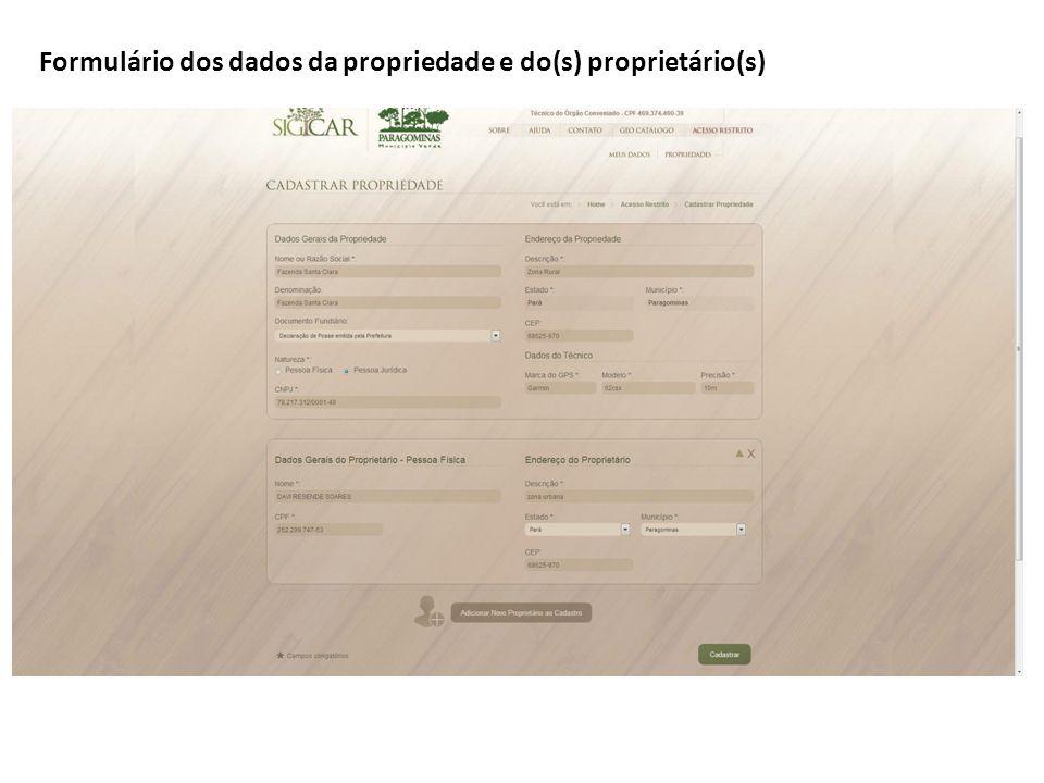 Formulário dos dados da propriedade e do(s) proprietário(s)