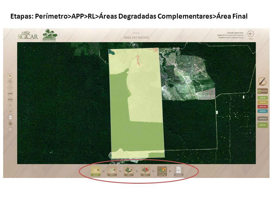 Etapas: Perímetro>APP>RL>Áreas Degradadas Complementares>Área Final
