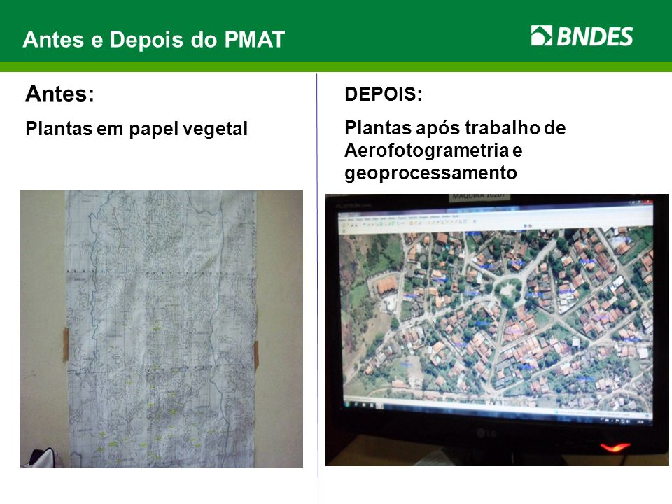 Antes e Depois do PMAT Antes: DEPOIS: Plantas em papel vegetal