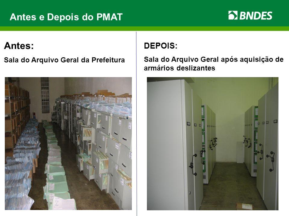 Antes e Depois do PMAT Antes: DEPOIS: