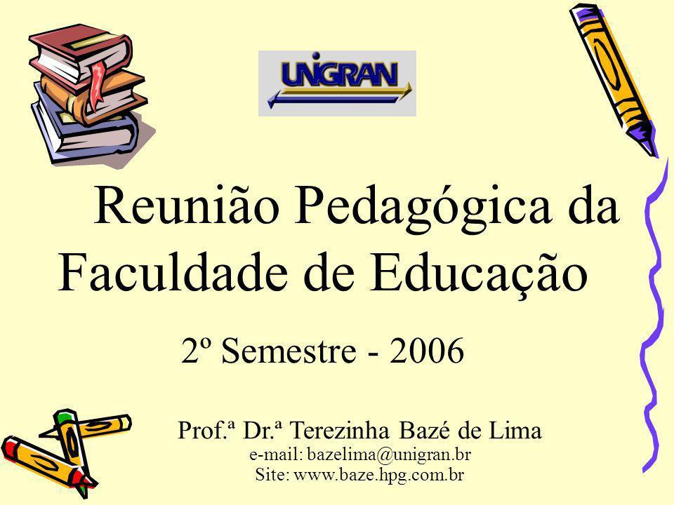 Reunião Pedagógica da Faculdade de Educação