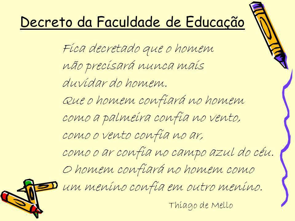 Decreto da Faculdade de Educação