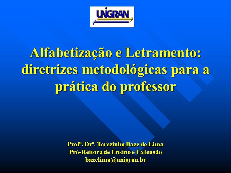Alfabetização e Letramento: diretrizes metodológicas para a prática do professor