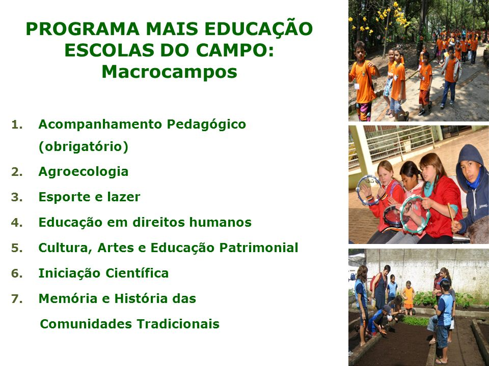 PROGRAMA MAIS EDUCAÇÃO ESCOLAS DO CAMPO: Macrocampos