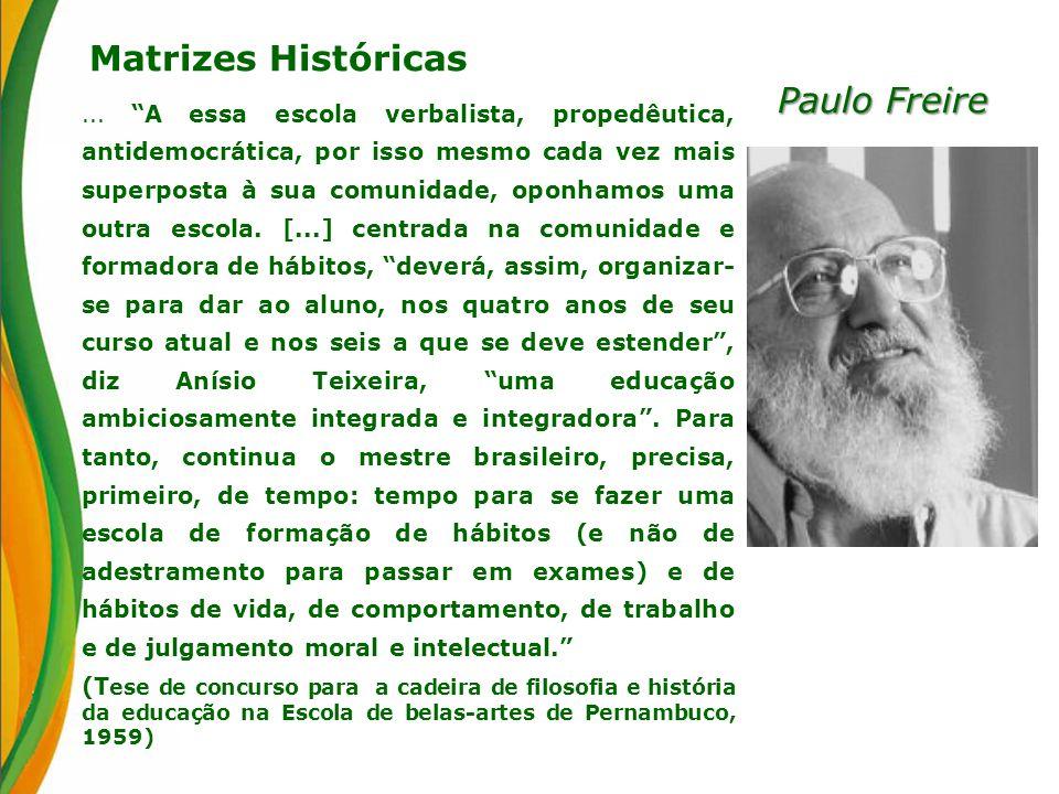Matrizes Históricas Paulo Freire