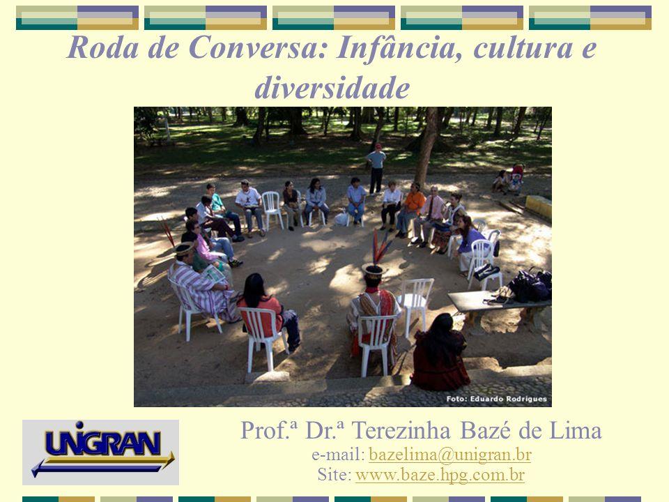 Roda de Conversa: Infância, cultura e diversidade