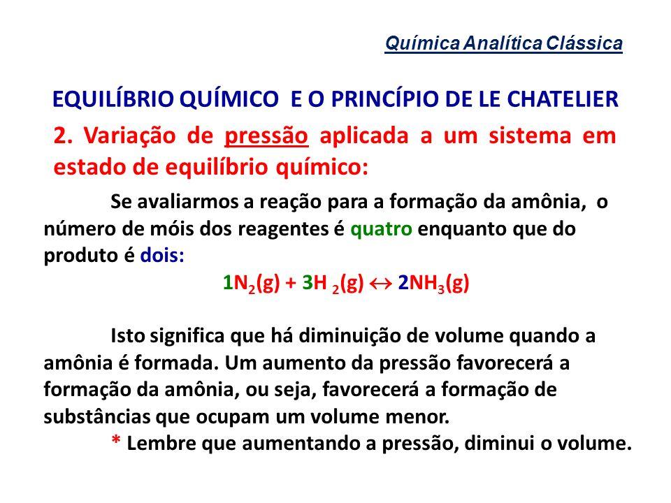EQUILÍBRIO QUÍMICO E O PRINCÍPIO DE LE CHATELIER