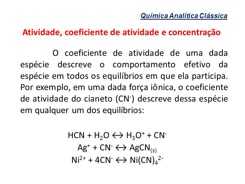 Atividade, coeficiente de atividade e concentração