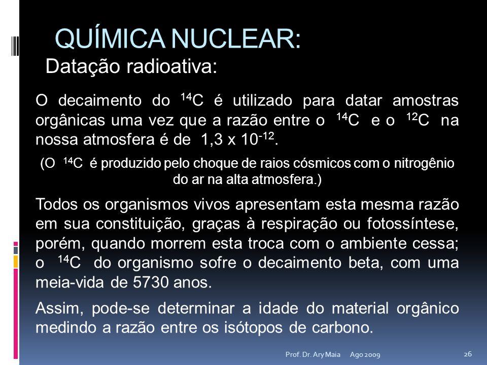 QUÍMICA NUCLEAR: Datação radioativa: