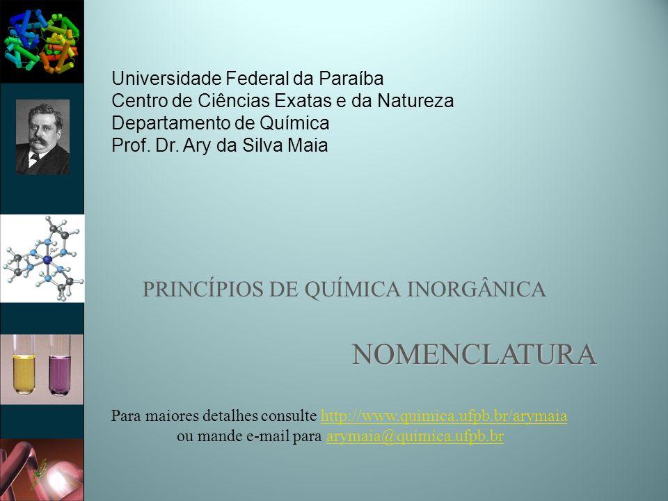 PRINCÍPIOS DE QUÍMICA INORGÂNICA NOMENCLATURA