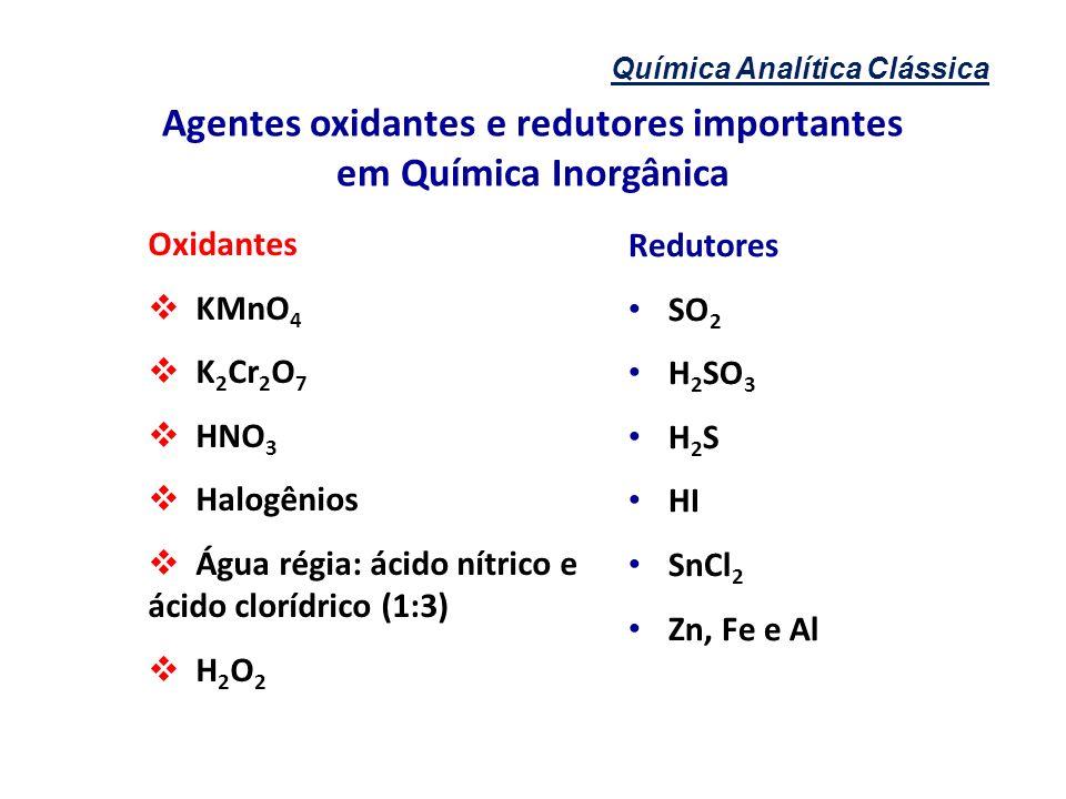 Agentes oxidantes e redutores importantes