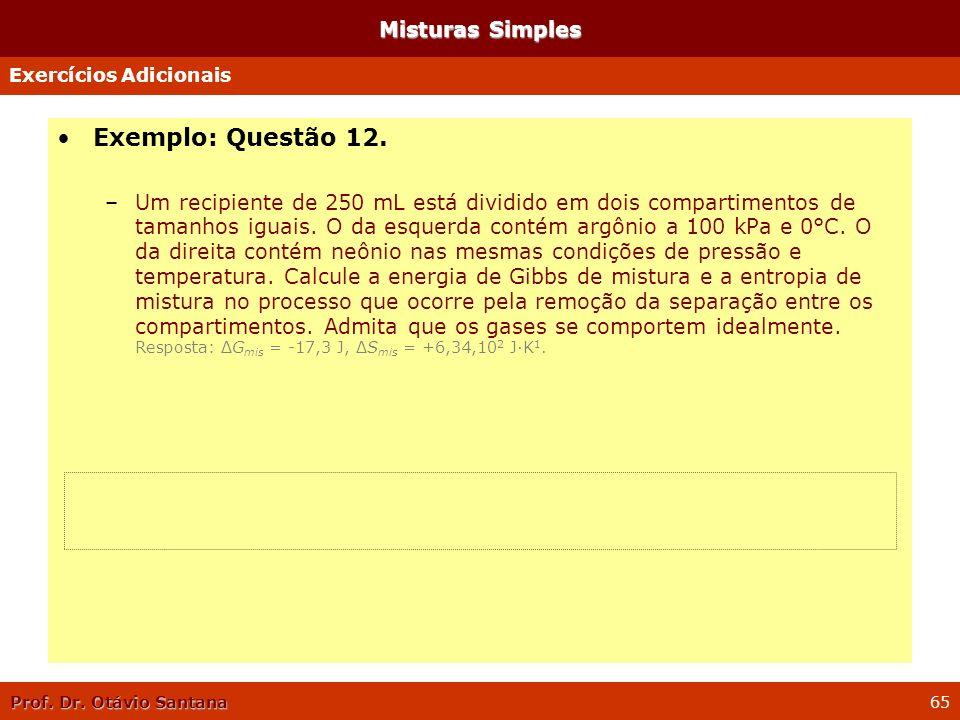 Exemplo: Questão 12. Misturas Simples