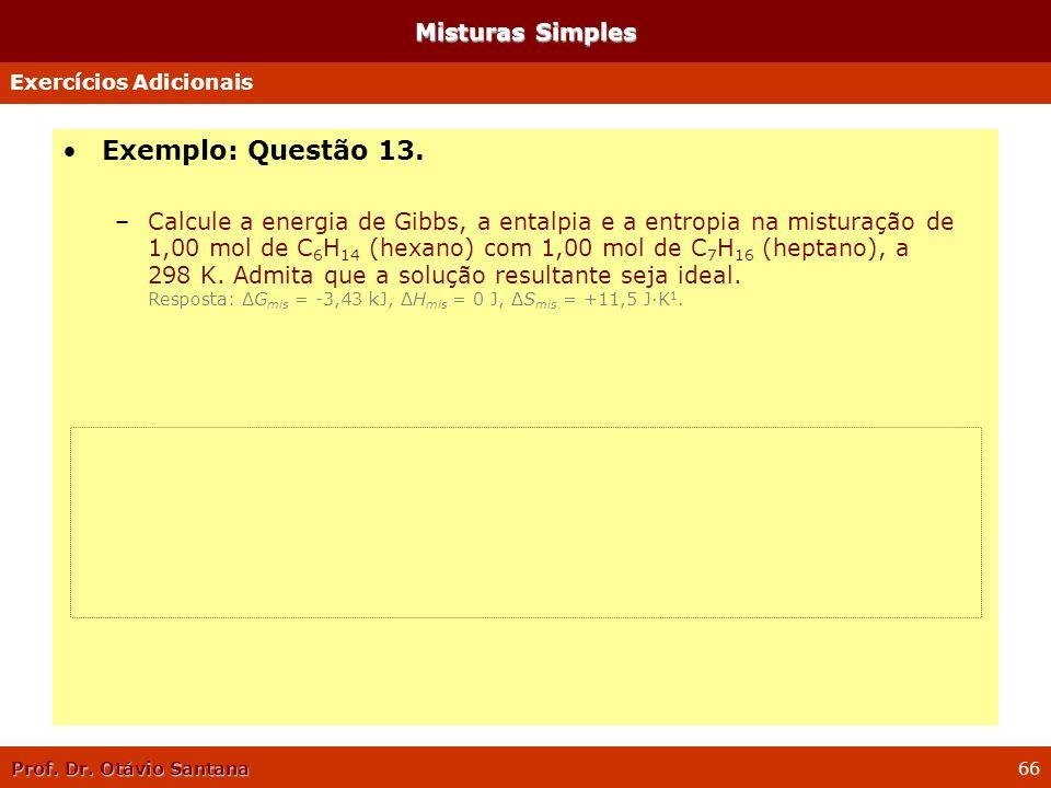 Exemplo: Questão 13. Misturas Simples