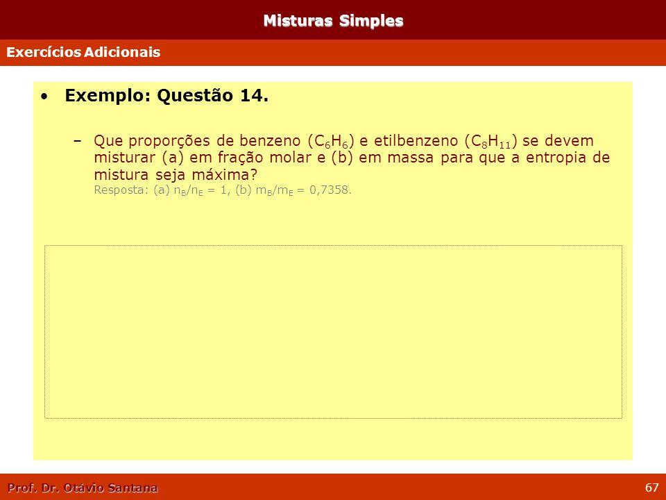 Exemplo: Questão 14. Misturas Simples