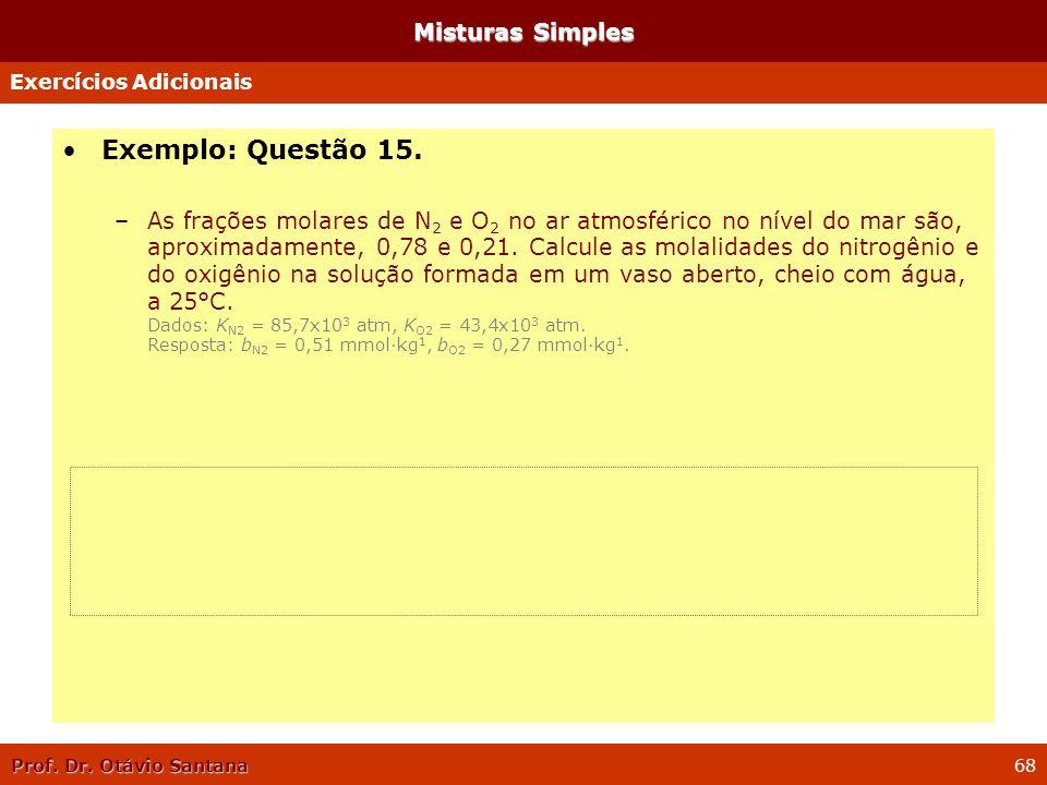 Exemplo: Questão 15. Misturas Simples