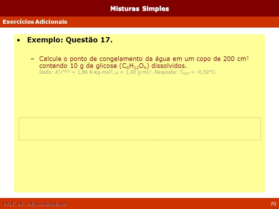 Exemplo: Questão 17. Misturas Simples